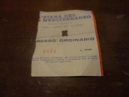 BIGLIETTO CAMPIONARIA INTERNAZIONALE FIERA DEL MEDITERRANEO 1967-LIRE 350 - Biglietti D'ingresso