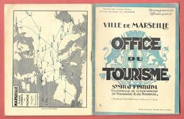 VILLE DE MARSEILLE - OFFICE DU TOURISME - 1928 - 34 PAGES -  Imp; Du Petit Marseillais - Plan Et Nombreuses Photos - Tourism Brochures