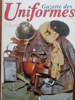 Rare GAZETTE DES UNIFORMES ALBUM N°3 Contient Les N° 158 159 160 163 164 - Livres