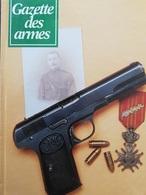 Rare GAZETTE DES ARMES ALBUM N° 9 Contient Les N° 247 248 252 253 254 - Livres