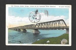 MONTRÉAL - QUÉBEC - VICTORIA JUBILEE BRIDGE ACROSS ST LAWRENCE RIVER - PONT  - OBLITÉRATION 1930 - MAGNIFIQUE TIMBRE - Montreal