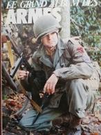 Rare GAZETTE DES ARMES GRAND ALBUM Contient Les N° 143 144 145 146 147 148 - Livres