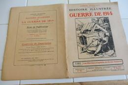 60-Histoire Illustrée Guerre 1914- Montmédy Haut- Charleville Mézières Revin Fumay Monthermé Spincourt Aiglemont-Longwy - Revues & Journaux