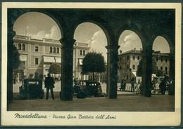 CARTOLINA - CV603 MONTEBELLUNA (Treviso TV) Piazza Gian Battista Dall'Armi, FG, Viaggiata 1941, Buone Condizioni - Treviso