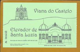 Bilhete Do Elevador De Santa Luzia, Viana Do Castelo. Ticket Of The Santa Luzia Funicular. Standseilbahn-Ticket. - Métro