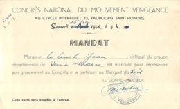 CONGRES NATIONAL DU MOUVEMENT VENGEANCE  05/1946   MANDAT MOUVEMENT RESISTANCE VENGEANCE - 1939-45