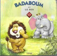 Badaboum Et Le Roi - Livres, BD, Revues