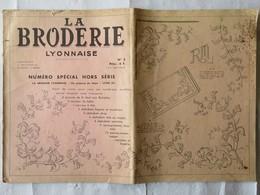 189 - La Broderie Lyonnaise 1965 - Patrons, Monogrammes, Lettrages, Trousseaux... - Creative Hobbies