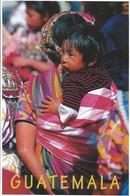 GUATEMALA - Mujer Y Nino - Guatemala