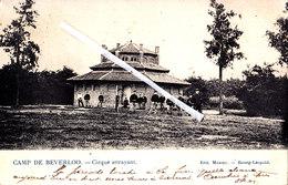 Camp De BEVERLOO - Cirque Attrayant - Carte Animée Par Des Militaires Devant Et Circulée En 1905 - Leopoldsburg (Kamp Van Beverloo)