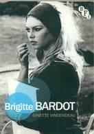 FILM STARS - BRIGITTE BARDOT Ginette Vincendeau - Cultural