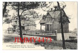 CPA - Groupe De Châlets à L'entrée De La Plage Des Demoiselles En 1931 - St JEAN DE MONTS 85 Vendée - Coll. Leroux - Saint Jean De Monts