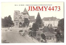 CPA - L' Eglise De La Couture, La Préfecture Et Le Square - LE MANS 72 Sarthe - Imp-Phot. A. Dolbeau N° 166 Bis - Le Mans