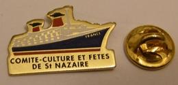 PAQUEBOT FRANCE COMITE CULTURE ET FETES SAINT NAZAIRE Pin Pin's Pins - Boats