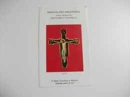 MIRACOLOSO CROCIFISSO CHE SI VENERA NEL SANTUARIO DI TALAMELLO - Devotion Images