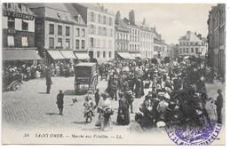 Cpa...Saint-Omer...marché Aux Volailles ... Animée...1916...(cachets).... - Saint Omer