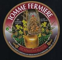 """Etiquette Fromage  Tomme Fermiere  Ets Schmidhauser  Alex 74 Haute Savoie """"cloche Pour Vache, Fleurs"""" - Fromage"""
