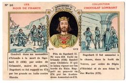 Chromo Chocolat Lombart. Les Rois De France. Dagobert II, 16ème Roi De France. - Lombart