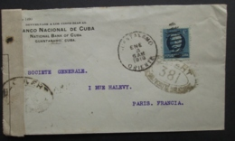 CUBA Lettre Timbre GUANTANAMO Oriente 1918 Censure Militaire FRANCE 381 Société Générale Paris , Cover Stamp Censor WW1 - Cuba