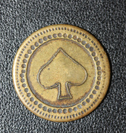 """Jeton De Jeux De Comptoir - Bistrot Parisien """"5c à Consommer - As De Pique"""" Monnaie De Nécessité - Monétaires / De Nécessité"""