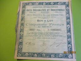 Bon à Lot 50 Fr Porteur/Exposition Internationale Arts Décoratifs Et Industriels Modernes/Imp DUPONT/PARIS/1923   ACT151 - Industrie