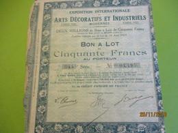 Bon à Lot 50 Fr Porteur/Exposition Internationale Arts Décoratifs Et Industriels Modernes/Imp DUPONT/PARIS/1923   ACT152 - Industrie