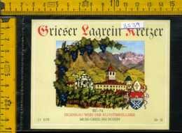 Etichetta Vino Liquore Grieser Lagrein Kretzer Bolzano - Sonstige