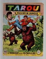 Tarou Fils De La Jungle N°34 L'homme Aux Gorilles - Le Roi Manbélik De 1956 - Arédit & Artima