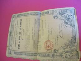 Bon à Lot De 25 Francs Au Porteur/ Exposition Universelle/PARIS/Vve Ethiou Pérou/ 1889               ACT154 - Tourisme