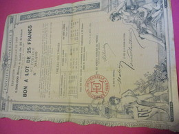Bon à Lot De 25 Francs Au Porteur/ Exposition Universelle/PARIS/Vve Ethiou Pérou/ 1889               ACT155 - Tourisme