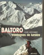 Baltoro Montagnes De Lumiere Par Louis Audoubert - Autres