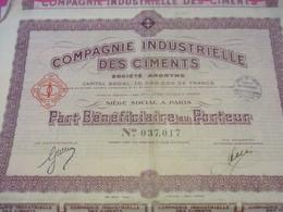 Part Bénéficiaire Au Porteur/ Cie Ind. Des CIMENTS/Chaix /PARIS// 1933             ACT157 - Industrie