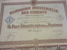 1/2 Part Bénéficiaire Au Porteur/ Cie Ind. Des CIMENTS/Chaix /PARIS// 1935             ACT158 - Industrie