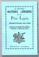 Le Véritable Matthieu Laensberg Et Le Père Lajoie 1988 - Calendriers