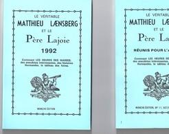 Le Véritable Matthieu Laensberg Et Le Père Lajoie 1992 - Calendriers