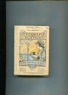 MANUALE HOEPLI-DOTT.G.MUFFONE--FOTOGRAFIA PEI DILETTANTI 1910-PERFETTO E COMPLETO- - Andere