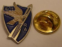 INSIGNE 401 RA 401E REGIMENT D' ARTILLERIE ANTI-AERIENNE  MILITAIRE MILITARIA DRAGUIGNAN DCA Pin Pin's Pins - Militaria