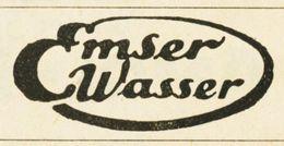 Original-Werbung/ Anzeige 1917 - EMSER WASSER / BAD EMS - Ca. 40 X 20 Mm - Publicités