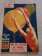 Programme 2 Mai 1937 VILLE DU MANS Grand Prix International Des Spériques Coupe Triennale Planchon Ramade Montgolfier - Programmes