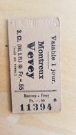 Ticket Suisse - Montreux Vevey 3.cl. 1925 - état : Comme Sur Les Photos - Railway