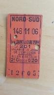 Ticket De Métro - Nord-Sud - Saint-Lazare 147 11 06 - Europe