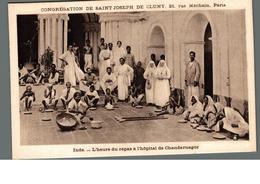 Cpa Ethnique Inde L'heure Du Repas à L'hopital De Chandernagor Congrégation Saint Joseph De Cluny  Déstockage à Saisir - Asie