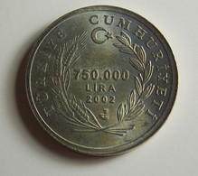 Turkey 750.000 Lira 2002 Varnished - Turquie