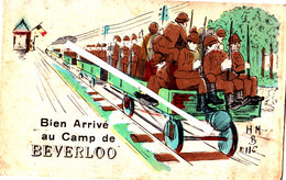 Bien Arrivé Au Camp De BERVERLOO - Leopoldsburg (Kamp Van Beverloo)