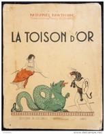 Nathaniel Hawthorne - La Toison D'Or - Éditions De L' Écureuil - ( 1939 ) . - Livres, BD, Revues