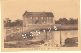 SAINT MARDS DE FRESNE (27)  MANOIR DE LA MOTTE - Frankreich