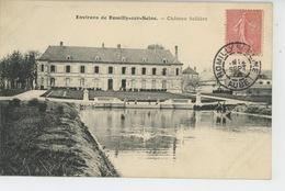 ROMILLY SUR SEINE (environs)  - Château Sellière - Romilly-sur-Seine