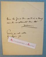 Félix ZIEM 1868 - Peintre école Barbizon Né à BEAUNE Côte D'Or- Billet Lettre Autographe - Orientalisme Impressionnisme - Autographes