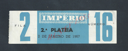 TICKET D ENTRÉE CINEMA IMPÉRIO 1967 : - Bus