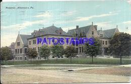 107358 US ALLENTOWN PENNSYLVANIA HOSPITAL BREAK YEAR 1911 POSTAL POSTCARD - Vereinigte Staaten